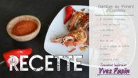 Vidéo Crevettes Impériales au piment d'Espelette
